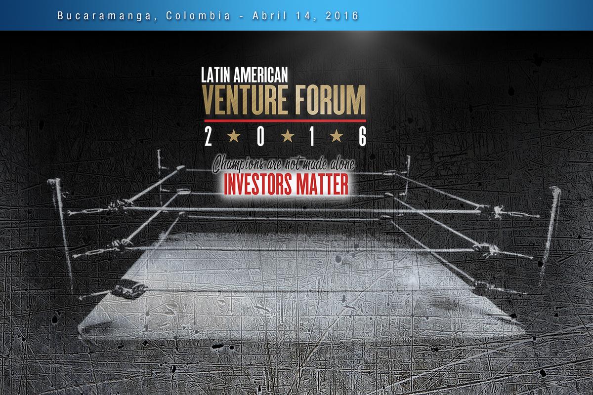 Latin American Venture Forum 2016